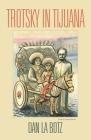 Trotsky in Tijuana Cover Image
