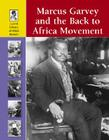 Marcus Garvey and the Back to Africa Movement Cover Image