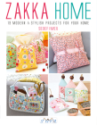 Zakka Home: 19 Modern & Stylish Projects For Your Home Cover Image