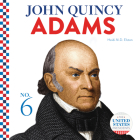 John Quincy Adams (United States Presidents) Cover Image