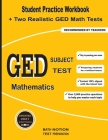 GED Subject Test Mathematics: Student Practice Workbook + Two Realistic GED Math Tests Cover Image