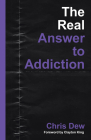 The Real Answer to Addiction Cover Image