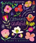Growing Grateful: Live Happy, Peaceful, and Contented Cover Image