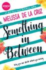 Something in Between: A Thought-Provoking Coming-Of-Age Novel Cover Image
