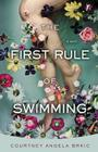 The First Rule of Swimming: A Novel Cover Image