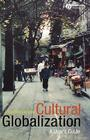 Cultural Globalization: A User's Guide Cover Image