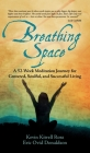 Breathing Space: A 52-Week Meditation Journey for Centered, Soulful, and Successful Living Cover Image