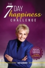 The 7 Day Happiness Challenge: With Bonus 30 Day Journal Cover Image