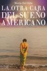 La Otra Cara Del Sueño Americano Cover Image