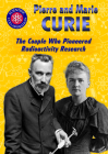 Pierre and Marie Curie: The Couple Who Pioneered Radioactivity Research Cover Image