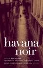 Havana Noir (Akashic Noir) Cover Image
