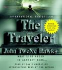 The Traveler: The First Novel of