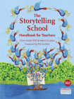 The Storytelling School: Handbook for Teachers Cover Image