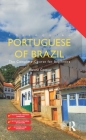 Colloquial Portuguese of Brazil: The Complete Course for Beginners Cover Image
