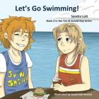 Let's Go Swimming: A Tim & Gerald Ray Book Cover Image