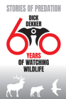 Stories of Predation: 60 Years of Watching Wildlife Cover Image
