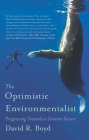 The Optimistic Environmentalist: Progressing Toward a Greener Future Cover Image
