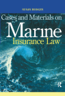 Cases and Materials on Marine Insurance Law Cover Image