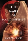 The Mars of Malcontents Cover Image