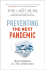 Preventing the Next Pandemic: Vaccine Diplomacy in a Time of Anti-Science Cover Image