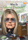 Who Is Gloria Steinem? (Who Was?) Cover Image