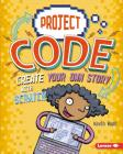 Create Your Own Story with Scratch (Project Code) Cover Image
