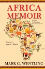 Africa Memoir: 50 Years, 54 Countries, One American Life Cover Image