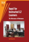 Input for Instructed L2 Learners Hb: The Relevance of Relevance (Second Language Acquisition #22) Cover Image