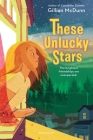 These Unlucky Stars Cover Image