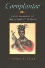 Cornplanter: Chief Warrior of the Allegany Senecas Cover Image
