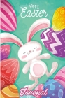 Happy Easter Journal: Easter Theme Notebook for Childrens - Easter Lazy Bunny! Cover Image
