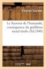 Le Sauveur de l'Humanité, Conséquence Du Problème Social Résolu Cover Image