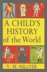 A Child's History of the World Cover Image
