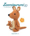 Zoomigurumi 10: 15 Cute Amigurumi Patterns by 12 Great Designers Cover Image