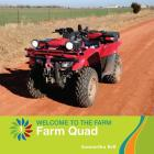 Farm Quad (21st Century Basic Skills Library: Welcome to the Farm) Cover Image