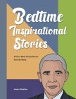 Bedtime Inspirational Stories: Famous Black People Stories from the World Cover Image