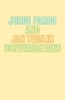 Jorge Pardo & Jan Tumlir: Conversations Cover Image