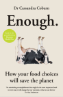 Enough: How your food choices will save the planet Cover Image