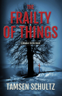 The Frailty of Things: Windsor Series, Book 4 Cover Image