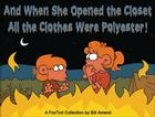 And When She Opened the Closet, All the Clothes Were Polyester: A FoxTrot Collection Cover Image