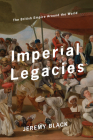 Imperial Legacies: The British Empire Around the World Cover Image