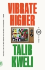 Vibrate Higher: A Rap Story Cover Image