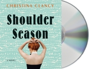 Shoulder Season: A Novel Cover Image