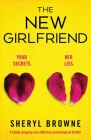 The New Girlfriend: A totally gripping and addictive psychological thriller Cover Image