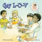Silly Gilly Gil - Gay L-U-V Cover Image