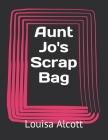 Aunt Jo's Scrap Bag Cover Image