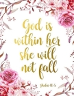 God is within her She will not fall: A Christian Coloring Book Inspirational Bible Verse Quotes to Doodle and Color Motivational Activity Books Adults Cover Image