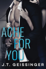 Ache for You (Slow Burn #3) Cover Image