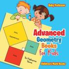 Advanced Geometry Books for Kids - The Phythagorean Theorem - Children's Math Books Cover Image