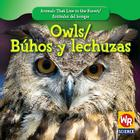 Owls/Buhos y Lechuzas (Animals That Live in the Forest/Animales del Bosque) Cover Image